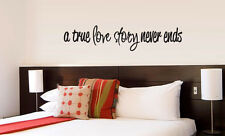 A True Love Story Never Ends vinyl wall lettering quote decor/sticker v2