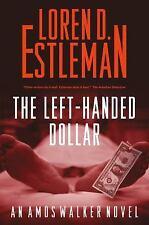 The Left-handed Dollar (Amos Walker Novels) Estleman, Loren D. Paperback