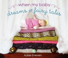 When My Baby Dreams of Fairy Tales-ExLibrary