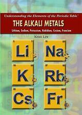 The Alkali Metals: Lithium, Sodium, Potassium, Rubidium, Cesium, Francium (Under