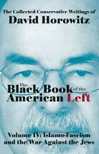 The Black Book of the American Left Volume 4: Islamo-Fascism and...  (NoDust)