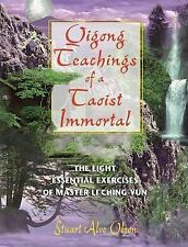 Qigong Teachings of a Taoist Immortal : The Eight Essential Exercises of...