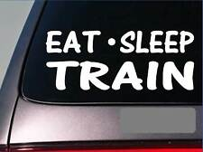 "Eat Sleep Train Sticker *H26* 8"" vinyl caboose locomotive lift gym weights"
