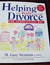 Helping Your Kids Cope with Divorce the Sandcastles Way by M. Gary Neuman (1998,