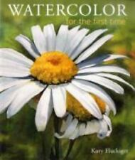 Watercolor for the First Time by Kory Fluckiger (2008, Paperback) (DGP)