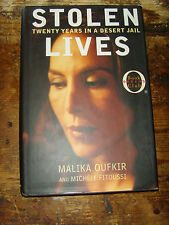 Stolen Lives  Twenty Days in a Desert Jail by Malika Oufkir and Michele Fitoussi