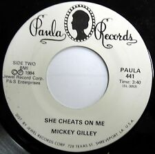 MICKEY GILLEY 45 She Cheats On Me PROMO Country 1984 VG++ Paula w707