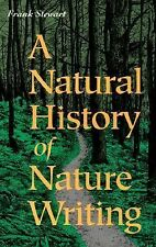 Frank Stewart - Natural Hist Of Nature Writing (1994) - Used - Trade Paper