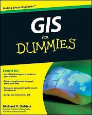 GIS for Dummies by Michael N. DeMers (2009)