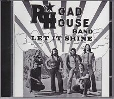 CD ROADHOUSE BAND Let It Shine / US-Southern Rock 1982 Molly Hatchet ZZ Top