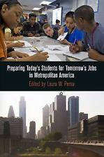 Preparing Today's Students for Tomorrow's Jobs in Metropolitan America The City