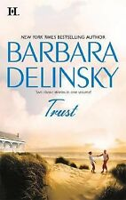 Trust : The Real Thing Secret of the Stone by Barbara Delinsky (2008, Paperback)