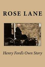 Henry Ford's Own Story by Rose Lane (1917, Paperback)