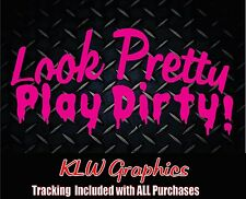 Look Pretty * Vinyl Decal Sticker Country Girl Car Diesel Truck Mud 1500 Funny