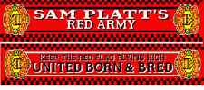 Man United scarf. Sam Platts Red Army scarf. United Born and Bred. Utd scarves