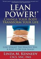 LEANPower: Change Your Body, Transform Your Life: Lose Weight the Healthy Way, a