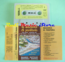 MC LA MAZURKA DI PERIFERIA italy REVIVAL FOLK baiardi battaini no cd lp dvd vhs
