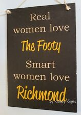 Real Women Richmond Aussie Rules Sign - Tigers Bar Shed Kitchen Office BBQ Chic