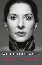 Walk Through Walls: A Memoir by Bestselling Marina Abramovic Hardback Book 2016