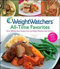 Weight Watchers All-time Favorites : Over 200 Best-Ever Recipes from the...