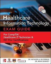 Healthcare Information Technology Exam Guide for CompTIA Healthcare IT Technicia