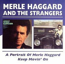 Portrait of Merle Haggard/Keep Movin' On by Merle Haggard & the Strangers...