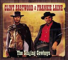 CLINT EASTWOOD & FRANKIE LAINE - THE SINGING COWBOYS (NEW SEALED 2CD)