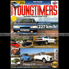 YOUNGTIMERS N°9 R21 RENAULT 21 TURBO AUSIN ALLEGRO OPEL CALIBRA MICHEL VAILLANT
