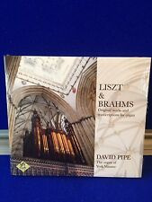 Liszt & Brahms Original Works & Transcriptions for Organ David Pipe York Minster