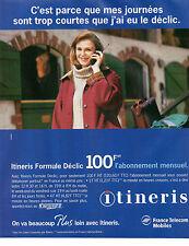 Publicité 1996  FRANCE TELECOM MOBILES itineris formule declic forfait téléphone