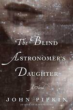 The Blind Astronomer's Daughter, Pipkin, John, New