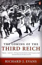 The Coming of the Third Reich by Richard J. Evans (2005, Paperback)