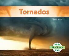 El Clima: Tornados (Tornadoes) by Grace Hansen (2015, Hardcover)