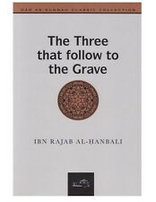 The Three That follow To The Grave by Ibn Rajab Islamic Muslim Classic Book Gift