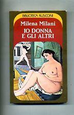 Milena Milani # IO DONNA E GLI ALTRI # Rusconi 1983
