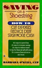SAVING ON A SHOESTRING HOW TO CUT EXPENSES REDUCE DEBT STASH MORE CASH BOOK