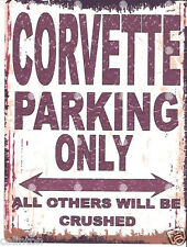CORVETTE PARKING SIGN RETRO VINTAGE STYLE 6x8in 20x15cm garage workshop art