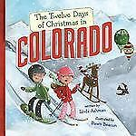 The Twelve Days of Christmas in Colorado (The Twelve Days of Christmas in Americ