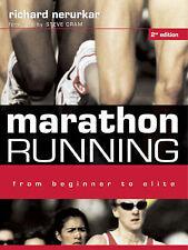 Marathon Running: From Beginner to Elite, Good Condition Book, Richard Nerurkar,
