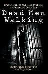 Dead Men Walking: True Stories of the Most Evil Men and Women on Death Row, Brow
