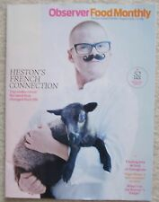 Food Epiphanies - Heston Blumenthal Observer Food Monthly Magazine – August 2016