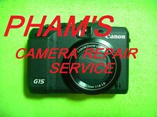 CAMERA REPAIR SERVICE FOR CANON G15 USING GENUINE PARTS-60 DAYS WARRANTY