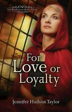 MacGregor Legacy #1 Ser.: For Love or Loyalty Bk. 1 by Jennifer Hudson Taylor...