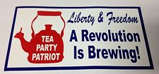 """3"""" X 5 3/4"""" LIBERTY & FREEDOM REVOLUTION IS BREWING TEA PARTY BUMPER STICKER NEW"""