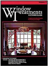 Stained Glass Pattern Book - Window Treatments in Stained Glass Volume II