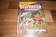 GESPENSTER GESCHICHTEN Taschenbuch  # 37 --  BRÜCKE ins DÄMONENREICH // 1986