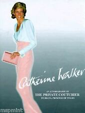 PRINCESS DIANA CATHERINE WALKER FASHION BOOK PRIVATE DESIGNER STORY PHOTOS