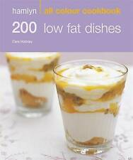 New Paperback Hamlyn All Colour Cookbook: 200 Low Fat Dishes: Over 200 Delicious