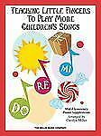 Teaching Little Fingers to Play More Children's Songs, Carolyn Miller, Good Book