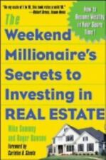 The Weekend Millionaire's Secrets to Investing in Real Estate by Mike Summey...
